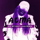 Dye My Hair (Lenno Remix)/ALMA