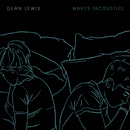 Waves (Acoustic)/Dean Lewis