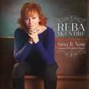 Sing It Now: Songs Of Faith & Hope/Reba McEntire