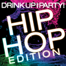 Drink Up And Party! Hip Hop Edition/Dash Of Honey