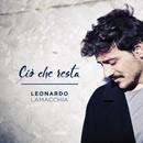 Ciò Che Resta/Leonardo Lamacchia