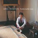 LINDA THOMPSON/FASHI/Linda Thompson