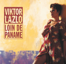 Loin De Paname/Viktor Lazlo