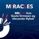 Miracles (feat. Alexander Rybak, Gaute Ormåsen)/Oslo 2016