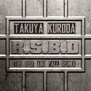 R.S.B.D (TBG Rise And Fall Remix)/Takuya Kuroda