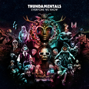 Everyone We Know/Thundamentals