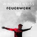Feuerwerk (Akustik Version)/Wincent Weiss