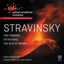 Stravinsky: The Firebird / Petrushka / The Rite Of Spring/Sydney Symphony Orchestra, David Robertson