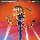 Crazy Nights/Tygers Of Pan Tang