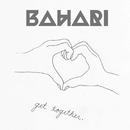 Get Together/Bahari