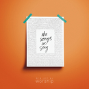 The Songs We Sing/Mid-Cities Worship