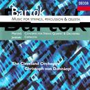 Bartók: Music for Strings, Percussion and Celesta / Martinu: Concerto for String Quartet & Orchestra / Janácek: Capriccio/Christoph von Dohnányi, The Cleveland Orchestra