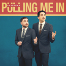 Pulling Me In/Phantoms