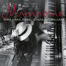 Minione/Anna Maria Jopek, Gonzalo Rubalcaba