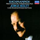 Rachmaninov: Piano Concerto No. 3/Jorge Bolet, London Symphony Orchestra, Iván Fischer