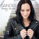 Zrügg zu mir/Sandee