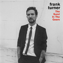 The Sand In The Gears (Live)/Frank Turner