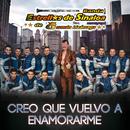 Creo Que Vuelvo A Enamorarme/Banda Estrellas de Sinaloa de Germán Lizárraga