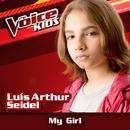 My Girl (Ao Vivo / The Voice Brasil Kids 2017)/Luís Arthur Seidel