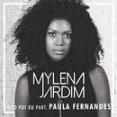 Não Fui Eu (feat. Paula Fernandes)/Mylena Jardim