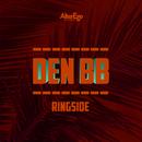 Ringside/Den BB