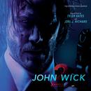 ジョン・ウィック:チャプター2 (オリジナル・サウンドトラック)/Tyler Bates, Joel J. Richard
