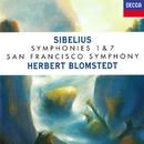 Sibelius: Symphonies Nos. 1 & 7/Herbert Blomstedt, San Francisco Symphony
