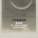 Rain (Bloom Remix) (feat. John Legend)/Common