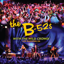 With The Wild Crowd! Live In Athens, GA/The B-52's