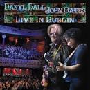 Live In Dublin/Daryl Hall & John Oates