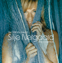 Be Still My Heart - The Essential/Silje Nergaard