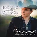 Vivencias Propias Y Ajenas/Horacio Palencia