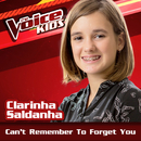 Can't Remember To Forget You (Ao Vivo / The Voice Brasil Kids 2017)/Clarinha Saldanha
