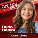 Coisa Linda (Ao Vivo / The Voice Brasil Kids 2017)/Duda Bonini
