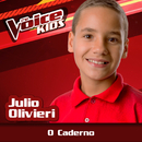 O Caderno (Ao Vivo / The Voice Brasil Kids 2017)/Julio Olivieri