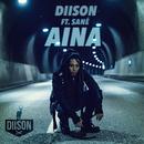 Aina (feat. SANÉ)/Diison
