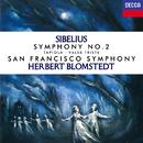 シベリウス: 交響曲 第2番、交響詩<タピオラ>、悲しきワルツ/Herbert Blomstedt, San Francisco Symphony