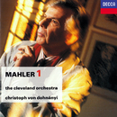 Mahler: Symphony No. 1/Christoph von Dohnányi, The Cleveland Orchestra