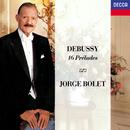 Debussy: 16 Préludes/Jorge Bolet