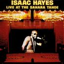 Live At The Sahara Tahoe/Isaac Hayes