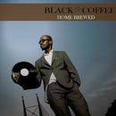 Home Brewed/Black Coffee
