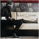 Have Another One/Black Coffee