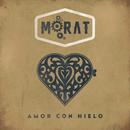 Amor Con Hielo/Morat