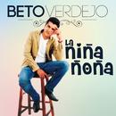 La Niña Ñoña/Beto Verdejo