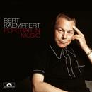 Portrait In Music/Bert Kaempfert And His Orchestra