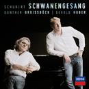 Schubert: Schwanengesang/Günther Groissböck, Gerold Huber