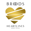 Heartlines (MOUNT Remix)/Broods