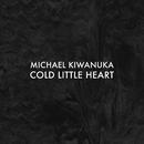 Cold Little Heart (Radio Edit)/Michael Kiwanuka