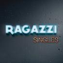 Singles/Ragazzi