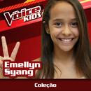 Coleção (Ao Vivo / The Voice Brasil Kids 2017)/Emellyn Syang
